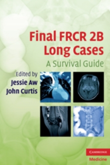 Final FRCR 2B Long Cases : A Survival Guide, Paperback Book