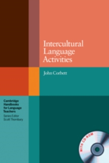 Cambridge Handbooks for Language Teachers : Intercultural Language Activities with CD-ROM, Mixed media product Book