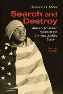 Search and Destroy : African-American Males in the Criminal Justice System, Paperback Book