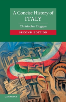 Cambridge Concise Histories : A Concise History of Italy, Paperback / softback Book