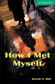 How I Met Myself Level 3, Paperback / softback Book