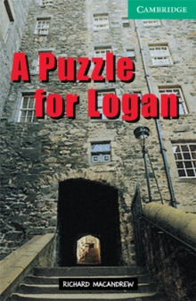 Cambridge English Readers : A Puzzle for Logan Level 3, Paperback / softback Book