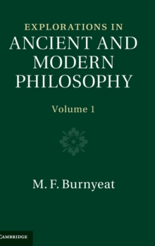 Explorations in Ancient and Modern Philosophy: Volume 1, Hardback Book
