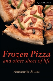 Frozen Pizza and Other Slices of Life Level 6, Paperback / softback Book