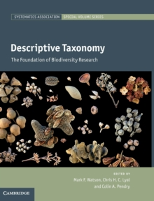 Descriptive Taxonomy : The Foundation of Biodiversity Research, Hardback Book