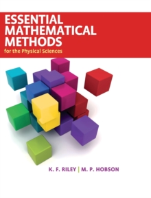 Essential Mathematical Methods for the Physical Sciences, Hardback Book