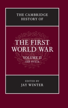 The Cambridge History of the First World War, Hardback Book