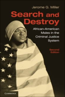 Search and Destroy : African-American Males in the Criminal Justice System, Hardback Book
