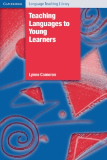 Teaching Languages to Young Learners, Paperback / softback Book
