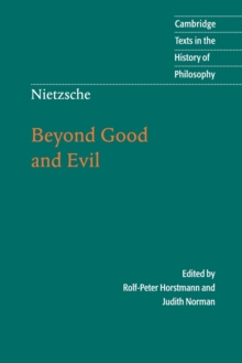 Cambridge Texts in the History of Philosophy : Nietzsche: Beyond Good and Evil: Prelude to a Philosophy of the Future, Paperback / softback Book