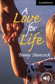 Cambridge English Readers : A Love for Life Level 6, Paperback / softback Book