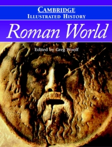 The Cambridge Illustrated History of the Roman World, Hardback Book