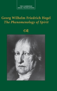 Georg Wilhelm Friedrich Hegel: The Phenomenology of Spirit, Hardback Book