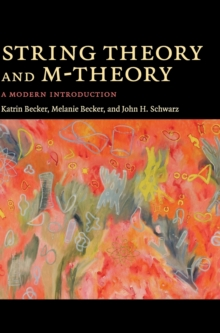 String Theory and M-Theory : A Modern Introduction, Hardback Book
