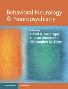 Behavioral Neurology & Neuropsychiatry, Hardback Book