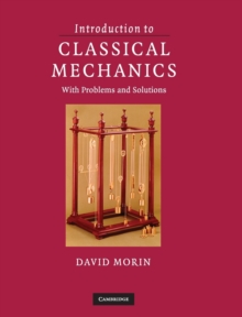 Introduction to Classical Mechanics : With Problems and Solutions, Hardback Book