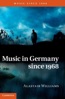 Music in Germany Since 1968, Hardback Book