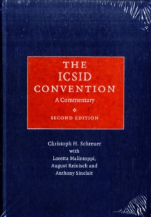 The ICSID Convention : A Commentary, Hardback Book