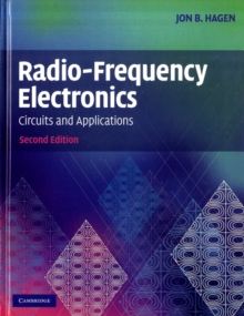 Radio-Frequency Electronics : Circuits and Applications, Hardback Book