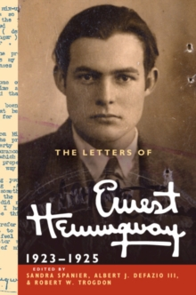 The Letters of Ernest Hemingway: Volume 2, 1923-1925, Hardback Book