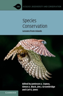 Species Conservation : Lessons from Islands, Hardback Book