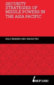 Security Strategies of Middle Powers in the Asia Pacific, Hardback Book