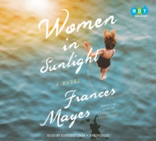 Women in Sunlight : A Novel, eAudiobook MP3 eaudioBook