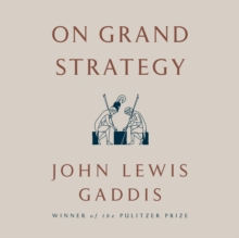 On Grand Strategy, eAudiobook MP3 eaudioBook