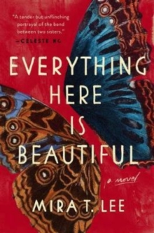 Everything Here Is Beautiful, Paperback Book