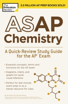 ASAP Chemistry : A Quick-Review Study Guide for the AP Exam, Paperback / softback Book