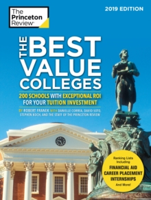 The Best Value Colleges, 2019 Edition, Paperback / softback Book