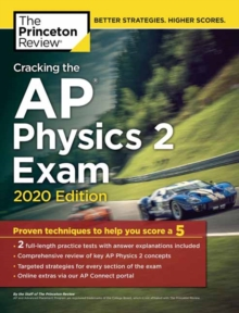 Cracking the AP Physics 2 Exam, 2020 Edition, Paperback / softback Book