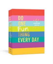 Do One Fun Thing Every Day : An Awesome Journal, Diary Book