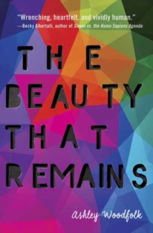 The Beauty That Remains, Paperback Book