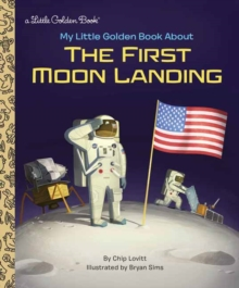 My Little Golden Book About the First Moon Landing, Hardback Book