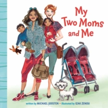 My Two Moms and Me, Board book Book