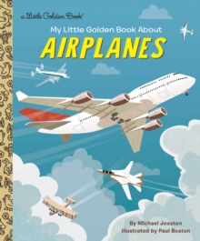 My Little Golden Book About Airplanes, Hardback Book