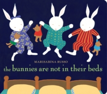 The Bunnies Are Not In Their Beds, Board book Book
