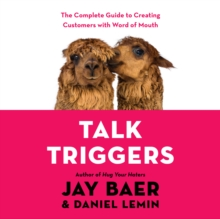 Talk Triggers : The Complete Guide to Creating Customers with Word-of-Mouth, eAudiobook MP3 eaudioBook