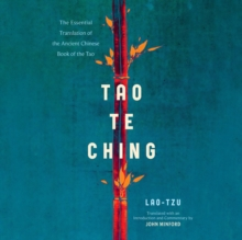 Tao Te Ching : The Essential Translation of the Ancient Chinese Book of the Tao, eAudiobook MP3 eaudioBook