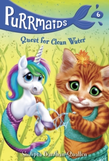 Purrmaids #6: Quest For Clean Water, Paperback / softback Book