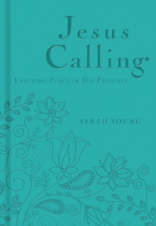 Jesus Calling - Deluxe Edition Teal Cover : Enjoying Peace in His Presence, Leather / fine binding Book
