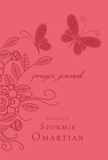 Prayer Journal : With Quotes by Stormie Omartian, Paperback / softback Book