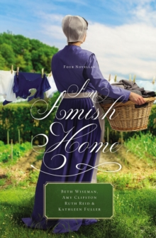 An Amish Home : Four Novellas, Paperback Book