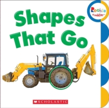 Shapes That Go (Rookie Toddler), Board book Book