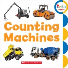 Counting Machines (Rookie Toddler), Board book Book