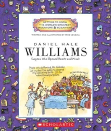 Daniel Hale Williams (Getting to Know the World's Greatest Inventors & Scientists), Paperback Book