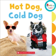Hot Dog, Cold Dog (Rookie Toddler), Board book Book