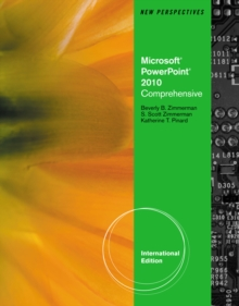 New Perspectives on Microsoft (R) Office PowerPoint (R) 2010, Comprehensive, International Edition, Paperback Book