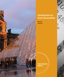Introduction to Cost Accounting, International Edition, Paperback Book